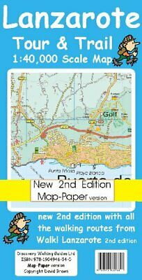Lanzarote Tour and Trail Map 2nd edition Map-Paper ver by David Brawn 1904946542