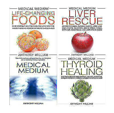 EB0oK : Anthony Willian: Medical Medium - Liver Rescue -Thyroid -Foods: 4Books
