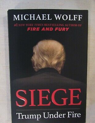 Siege: Trump Under Fire by Michael Wolff -Hardcover- NEW