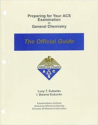 Preparing for Your ACS Examination in General Chemistry The Official Guide [PDF]