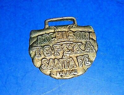 "Antique ""Atchison Topeka and Santa Fe Railroad"" Watch Fob"