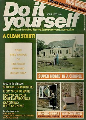 1983 APRIL 24503  Do It Yourself Magazine SUPER HOME IN A CHAPEL