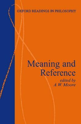 Meaning And Reference (Oxford Readings In Philosophy) by  0198751257