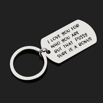 Who I Dick But Are You Love Key Ring Boyfriend A For Gift Is That Sure You Bonus