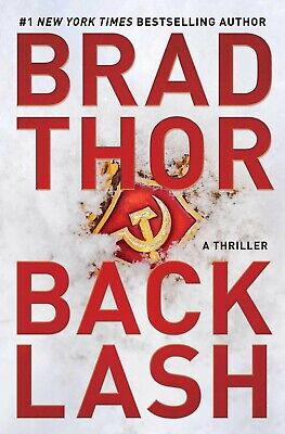 Backlash A Thriller by Brad Thor Hardcover Terrorism Thrillers NEW 25JUNE19