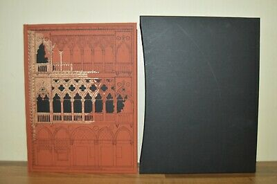 The Stones of Venice - John Ruskin - Folio Society 2001 (Q2) 2004 Printing