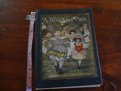 Vintage book Illustrated Childrens A Woodland Party Harriet Eunice Hawley as is