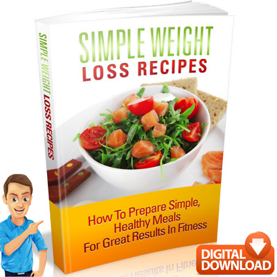 Simple Weight Loss Recipes e. book + Resale Rights
