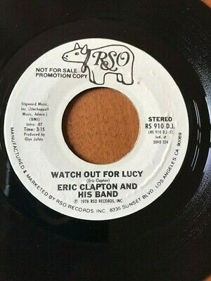 Eric Clapton - Watch Out For Lucy PROMO 45 - Rare, VG+