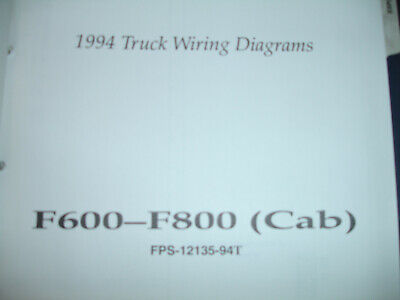 1994 Ford Truck F600 - F800 CAB Electrical Wiring Diagram Schematic Manual OEM