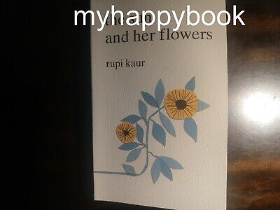 SIGNED The Sun and Her Flowers by Rupi Kaur, autographed, new