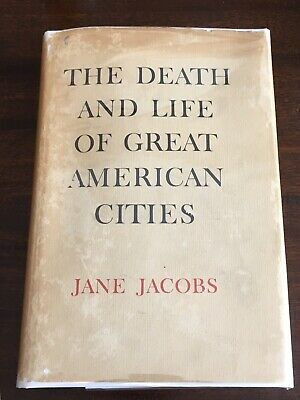 FIRST EDITION The Death and Life of Great American Cities, Jane Jacobs 1st HCDJ