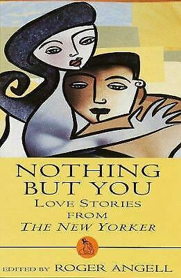 Love Stories from the New Yorker by New Yorker Magazine Staff