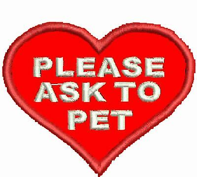 Ask To Pet Patch, Service Dog Patch, Heart Shaped ESA Patch. Harness Patches