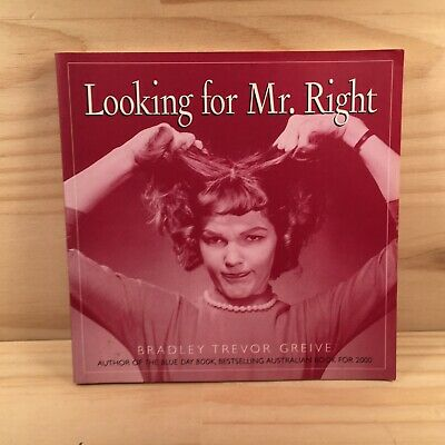 LOOKING FOR MR. RIGHT Humorous Photo & Quote Book (2001) Bradley Trevor Greive