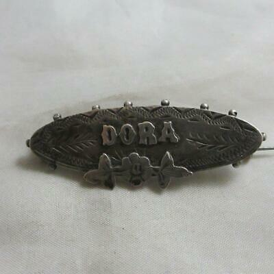 Sterling silver name 'Dora' brooch pin antique Victorian English. tbj07777