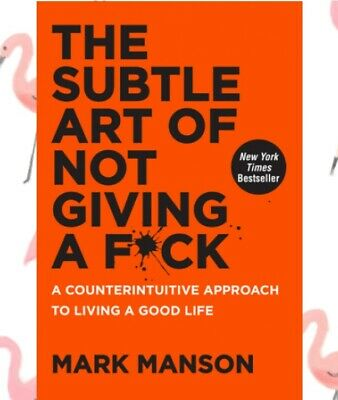 The Subtle Art of Not Giving a F*ck Fk: A Count. by Mark Manson, PAPERBACK, New