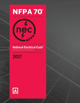 NFPA 70, (NEC) National Electrical Code 2017, Spiral Bound Version (NEW)