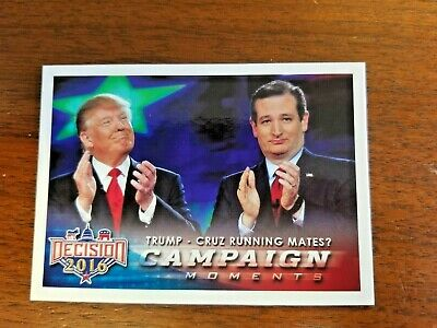 Donald Trump/Ted Cruz 2016 Decision 2016 Trading Card #93 Campaign Moments