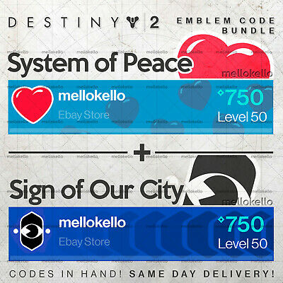 Destiny 2 System of Peace & Sign of Our CIty emblem IN HAND! SAME DAY DELIVERY!