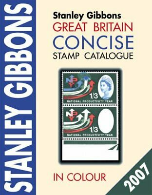 Great Britain Concise Stamp Catalogue by Gibbons, Stanley 0852596472