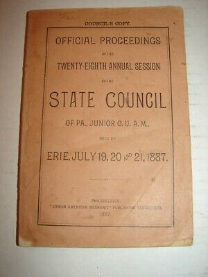 28th Session State Council of Pa. Junior Order United American Mechanics 1887