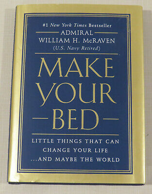 Make Your Bed, Little Things That Can Change Your Life and Maybe the World