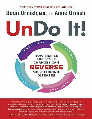 Undo It!: How Simple Lifestyle Changes Can Reverse Most Chronic[Digital Version]