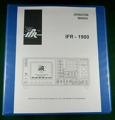 IFR-1900 Communications Monitor Operations Manual: Three Ring Binder - 654 pages