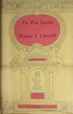 The War Speeches Of Winston S. Churchill - Volume One - From The Rise Of Hitler