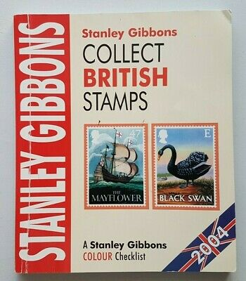 Stanley Gibbons Collect British Stamps. 2004 edition. Used, good condition.