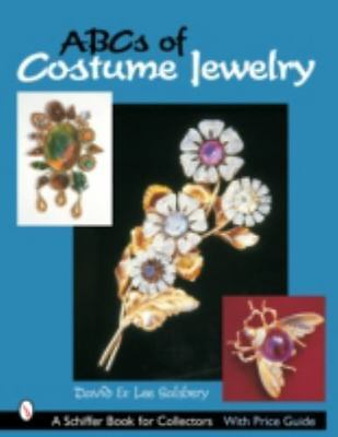 Abcs of Costume Jewelry : Advice for Buying & Collecting, Paperback by Salsbu...