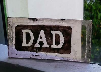 "Stained Glass "" Dad "" inscription Kiln fired.painted piece old glass"