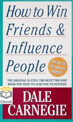How to Win Friends and Influence People by Dale Carnegie ( PDF ) 12hr delivery