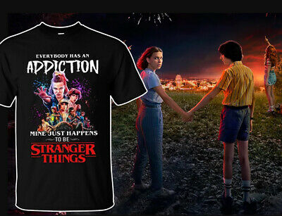 New Everybody Has An Addiction To Be Stranger Things T-Shirt Black Cotton S-6XL