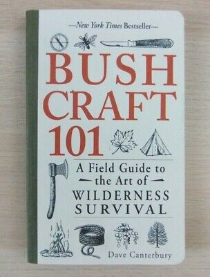 Bushcraft 101 A Field Guide to the Art of Wilderness Survival 9781440579776