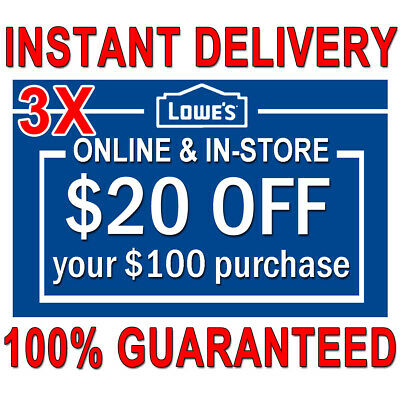 𝟑x THREE Lowes $20 off $100 Instant Delivery Online/InStore COUPON3-Exp 𝟕/𝟐𝟓