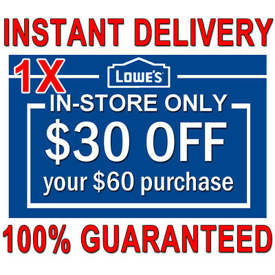 1x Lowes $30 OFF $60 INSTANT Discount Fastest DELIVERY-COUPON1 INSTORE ONLY