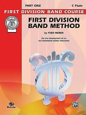 First Division Band Method, Part 1: C Flute (First Division Band Course), Weber,