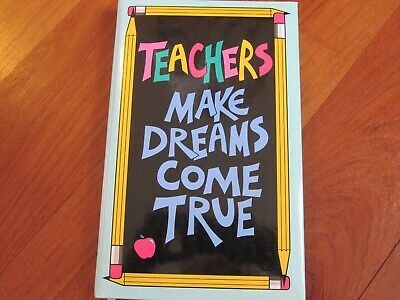"""Teachers Journal/Diary Lined Blank Pages Hardcover Says: """"Teachers Make Dreams C"""