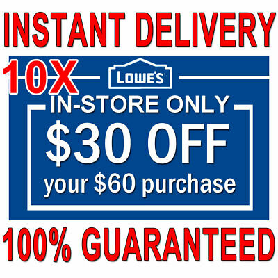 10x Lowes $30 OFF $60 INSTANT Discount Fastest DELIVERY-COUPON1 INSTORE ONLY