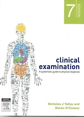 Clinical Examination A Systematic Guide to Physical Diagnosis