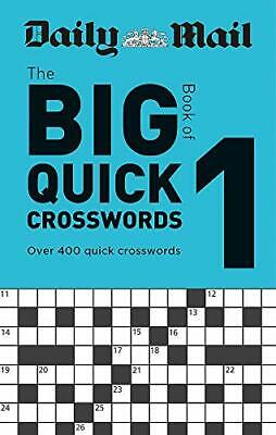 Daily Mail Big Book of Quick Crosswords Volume  by Daily Mail New Paperback Book