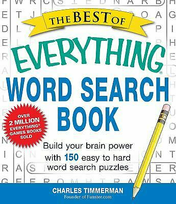 The Best of Everything Word Search Book : Build Your Brain Power with 150...