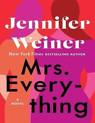 Mrs. Everything: A Novel by Jennifer Weiner 2019 (E-B0K&AUDI0B00K||E-MAILED)#18