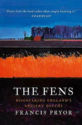 The Fens: Discovering England's Ancient Depths New Hardcover Book