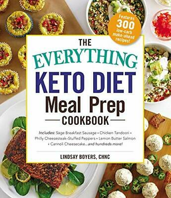 The Everything Keto Diet Meal Prep Cookbook: Includes: Sage B New Paperback Book