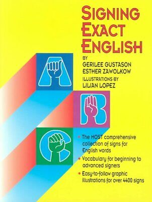 Signing Exact English, Paperback by Gustason, Gerilee; Zawolkow, Esther; Lope...