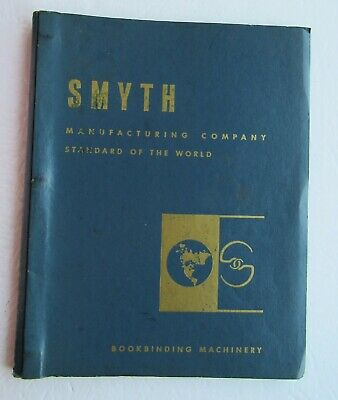 Smyth Rounding And Backing Machine General Specifications, Bookbinding