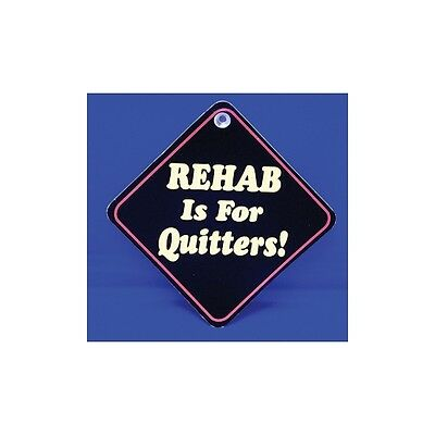 Rehab is for Quitters Diamond shaped Car Window Hanger - Graphics & Pinstripes